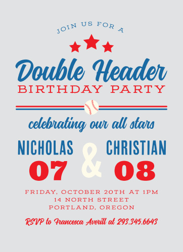 Whether it is a twin birthday or a shared birthday, you'll hit it out of the park with our Double Header Children's Birthday Party Invitations!