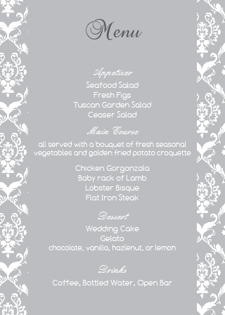 Impress your guests with the simple yet elegant and bold look of The Damask Sides wedding menu.