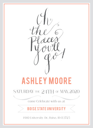 Oh, the places you'll go! Stand out with this graduation announcement that is certainly one of a kind!