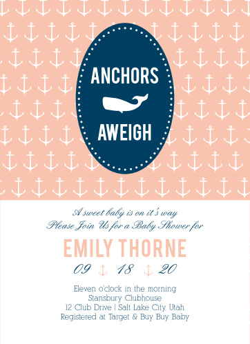 Anchors, whales, and baby showers? Oh My!! Include a fully customizable baby shower invitation and you're all set! See all your personalizations instantly!