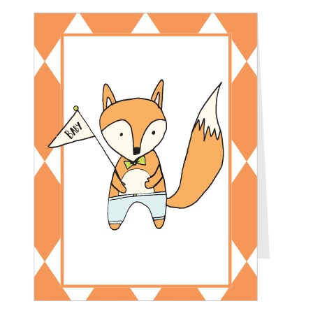 The fox says to customize this card with all your favorite colors and fonts and also upload one of those incredibly adorable new baby photos you just took! The mini-fold design will make your announcement stand out from all the rest!