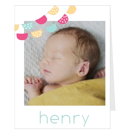 Banners, babies, colors, and announcements! Too much fun to handle! Customize all the colors, change the fonts, and upload your favorite photo so introduce your newborn to the world! You get to be the designer! Have some fun with it!