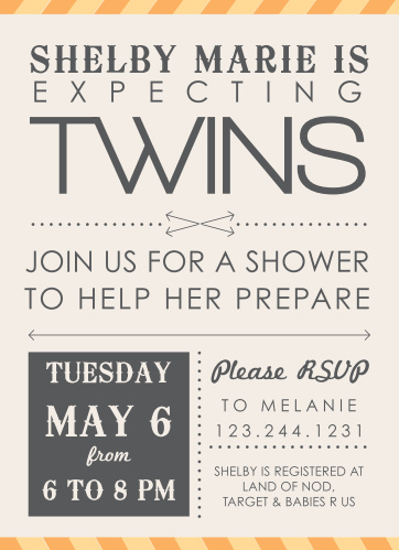 Double Yay for Twins!! Customize this baby shower card with your favorite color scheme and personalize it all instantly online! Have some fun with it!