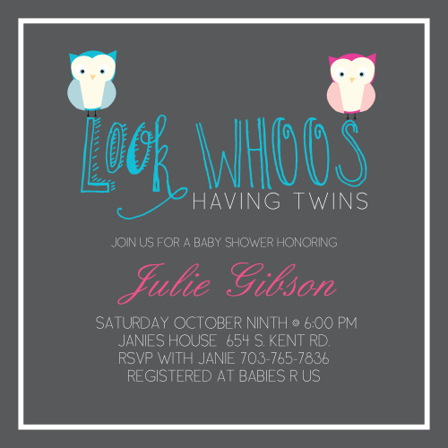 Well, Owl be! 100% fully customizable baby shower invitation! Change the colors, fonts and personalize the information instantly! Have some fun with it!