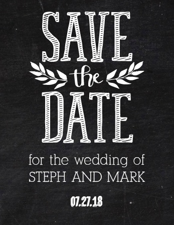The Chalkboard Art Save the Date card has a unique and elegant design. Customize all the colors to your liking!