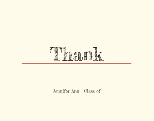 Add the Classy graduation thank you cards to impress your close friends and family members by thanking them for being part of your big day.