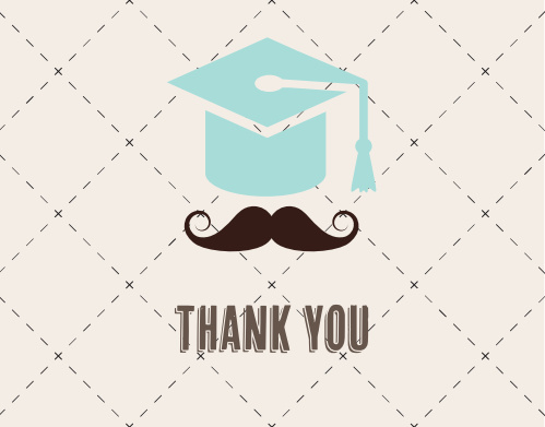 The Mustache Cap graduation thank you cards let you change the colors of the gradation cap and mustache instantly online.