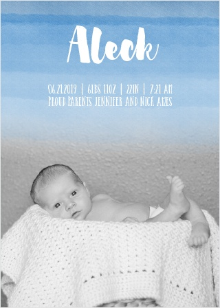 The Watercolor Ombre Boy birth announcements offer a gorgeous watercolor background that fades out to give the perfect segue for your baby's photo.