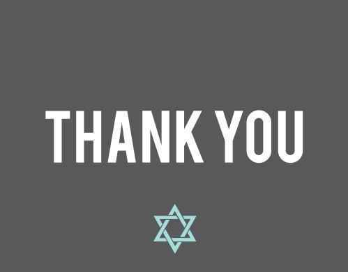 Simple and to the point, the Centered Bar Mitzvah Thank You Card is great way to thank friends and family for celebrating with you!