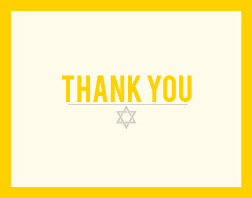 Cute and simple the Bordered Bat Mitzvah Thank You Card is perfect for expressing your gratitude to all those who celebrated with you! Completely customizable, too!