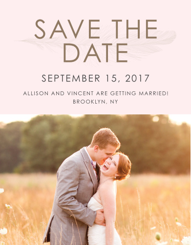 Ensure that your friends and family know when your wedding will be using the Light As A Feather Save-the-Date Cards.