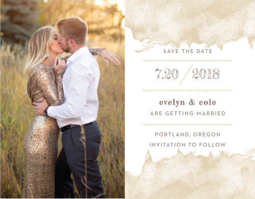 We've divided our Modern Gold Save-the-Date Magnets into two beautiful halves: to the left, we've placed a touching photo of the two of you; to the right, we've written all of the essential details of your wedding in an easy-to-read and easy-to-adore taupe-brown typeface.