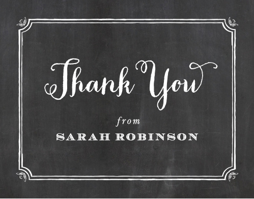 Handmade is the best way to describe the White Chalkboard Graduation Thank You Card - just like you! Chalk-drawn borders frame your thank you to help express gratitude to all those who helped you along the way to your graduation!