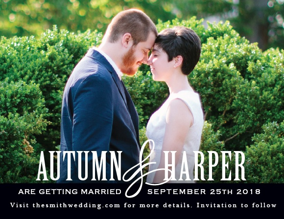 The Antique Elegance Save The Date is all about your love with its bold font adding contrast to your gorgeous picture. Its the perfect way to deliver your important information!