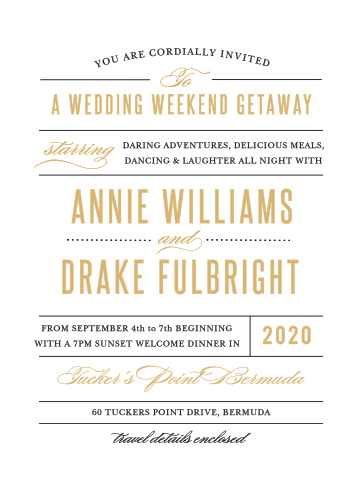 Contrasting typographic elements come together to make the Destination Weekend Wedding Invitations a playful yet classy way to announce your destination wedding to friends and family.