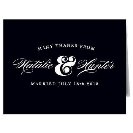 Nothing means more to your wedding guests than expressing your gratitude, and there's no more elegant way to do so than with the Ampersand Thank You Cards! Personalize your cards, then deliver personal notes of thanks to your guests. Finally, a thank you card that is as classy as you!