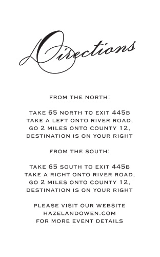 The classic script Directions Cards are clean, elegant cards meant to help your guests find your wedding venue as easily as possible.