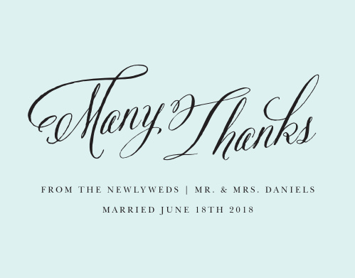 The sophisticated design of the Romantic Calligraphy Thank You Cards is the perfect way to express your thanks and gratitude to all of your guests.