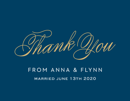 The beautiful font you loved on the Statement Script invitation suite is exactly what you'll find on the Thank You card. Show your loved ones your gratitude with this customizable thank you card.