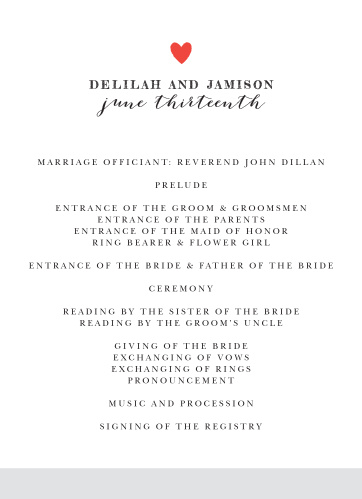 The Script Heart Wedding Program will ensure you and your guests stay focused and on track during your big day. You can also change other color and font options to make this program reflect your own unique style.