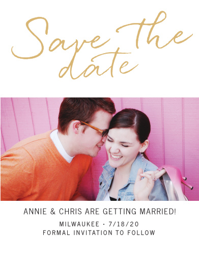 The Brush Script Foil Save the Date is a new save-the-date with a timeless, classic feel.