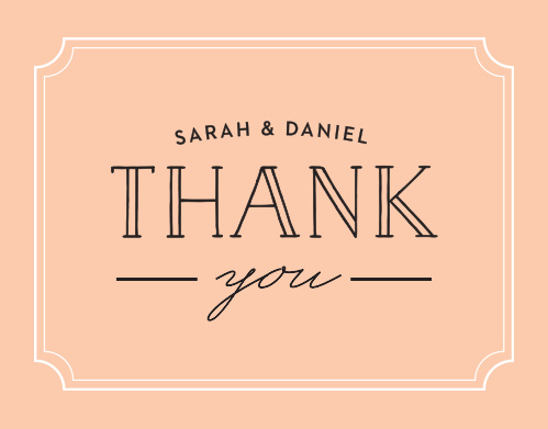 The Type Frame Foil Thank You card includes your name and a big Thank You to show your gratitude for all those who supported you on our big day.