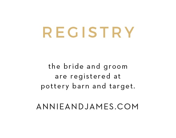 To match the rest of The Simplicity Foil Wedding Suite, customize these simple registry cards. Your guests are going to buy you a gift, at least give them the gentle hint of where you're registered at!