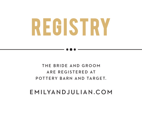 Last but not least, get the Playbill Foil Registry Cards that are perfectly designed to fit with the rest of the theatre-themed suite. Personalize them to let your guests know exactly where you're registered at.