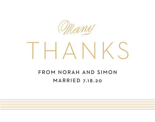 There isn't a better way to show your love for those who helped you and supported you up to this point in your life then a Thank You card. The Deco Type Foil cards gives a pop of color with the horizontal lines. It's totally customizable!