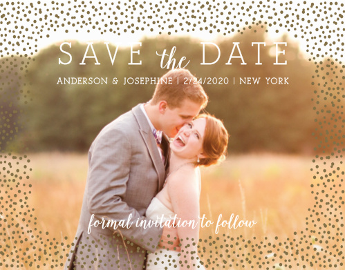Tell your guests about your big day with the Confetti Dots Foil Save-the-Date Magnet. The consistent theme of foil dots will give your cards something special. Add a picture to personalize it even more!