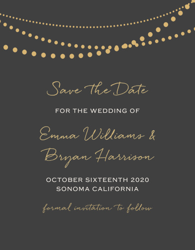 Send out a fully customizable save the date card to get your guests excited for your special day. The String Lights Foil Collection is nothing short of amazing and will leave the perfect impression for your big day.