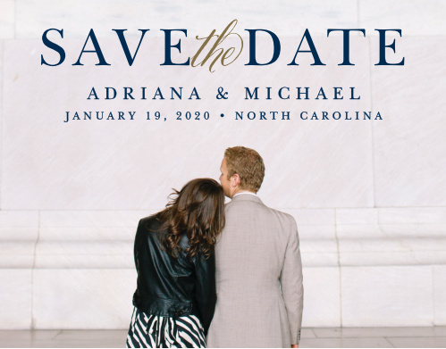 A full bleed photo with beautiful real pressed foil makes this a gorgeous Save-the-Date.