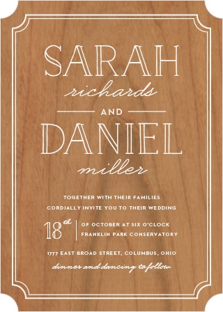 The charming simplicity of the Type Frame Wood Wedding Invitations is what makes these cards a fun yet classy choice for your event.