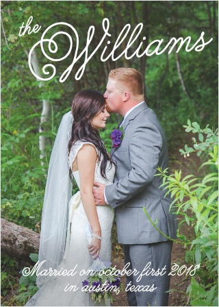 Sweetheart Script Wedding Announcement This announcement features a full page photo of your choosing while still leaving plenty of room to customize your text.