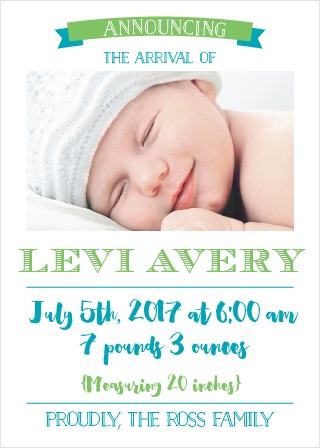 The Bold Type birth announcements put your baby's photo big at the top with his/her details directly below such as weight and height.