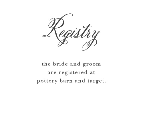 Direct guests to your wedding wish list with the Timeless Script Registry Cards.