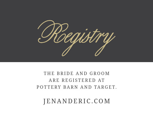As is tradition, your guests will get you a gift on your wedding day. Help them to avoid confusion with the Modern Forever Registry Cards.