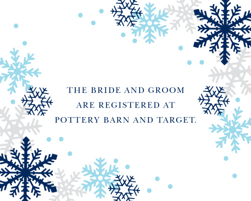 Help guests prepare for your winter wonderland wedding with the Shimmering Snowflake Registry Cards.