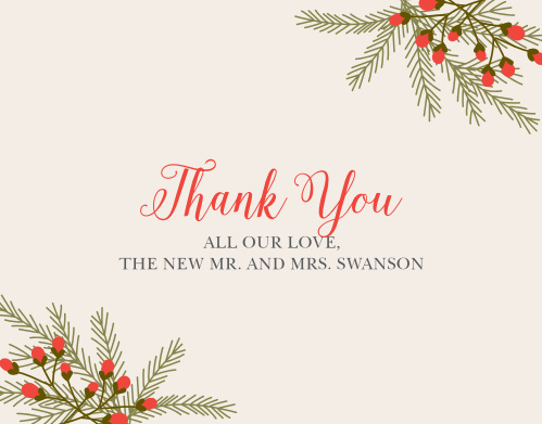 Pine boughs and bunches of festive berries adorn the corners of the Pine Berries Thank You Cards.