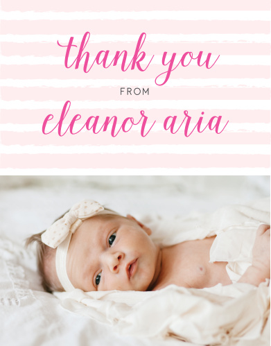 Design the Brushed Stripes Girl Baptism Thank You Cards with a photo of your little leading lady at the bottom.