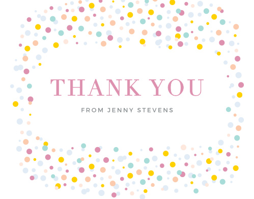 Colorful confetti frames your gratitude on the Dancing Dots Thank You Cards.