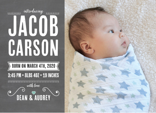 Announce the new, adorable addition to your family with the Chalkboard Writing Birth Announcements.